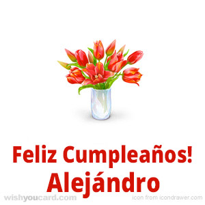 happy birthday Alejándro bouquet card
