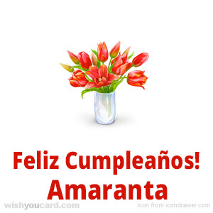 happy birthday Amaranta bouquet card