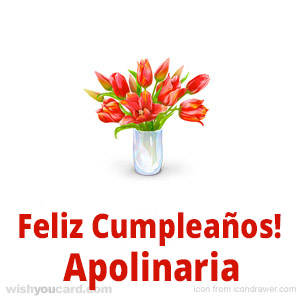 happy birthday Apolinaria bouquet card