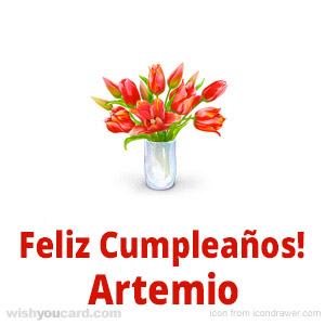 happy birthday Artemio bouquet card