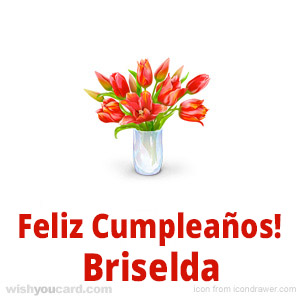 happy birthday Briselda bouquet card