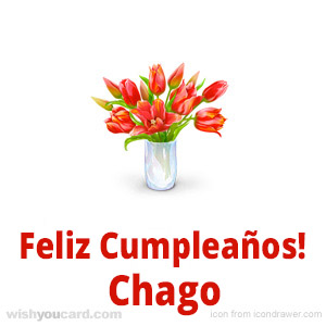 happy birthday Chago bouquet card