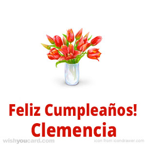 happy birthday Clemencia bouquet card