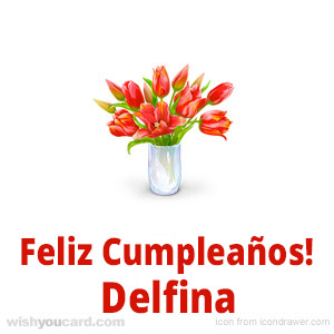 happy birthday Delfina bouquet card