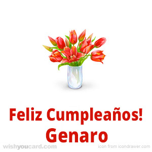 happy birthday Genaro bouquet card