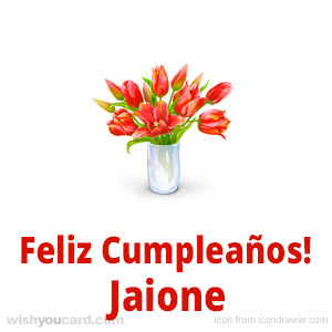 happy birthday Jaione bouquet card