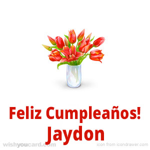 happy birthday Jaydon bouquet card