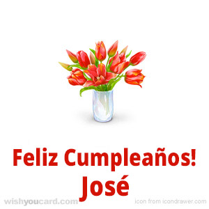 happy birthday José bouquet card