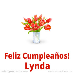 happy birthday Lynda bouquet card