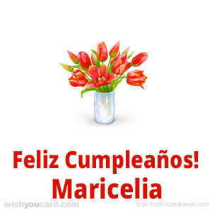 happy birthday Maricelia bouquet card