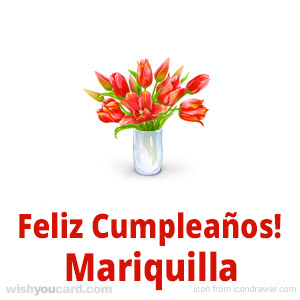 happy birthday Mariquilla bouquet card