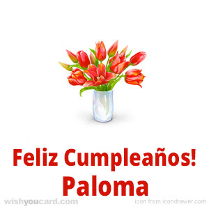 happy birthday Paloma bouquet card