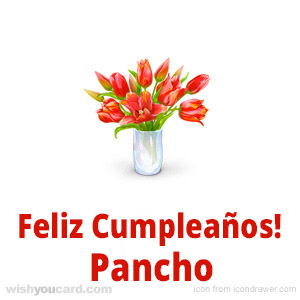 happy birthday Pancho bouquet card