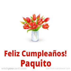 happy birthday Paquito bouquet card