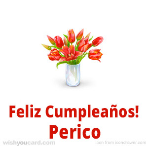 happy birthday Perico bouquet card