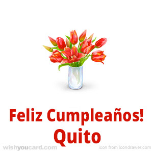 happy birthday Quito bouquet card