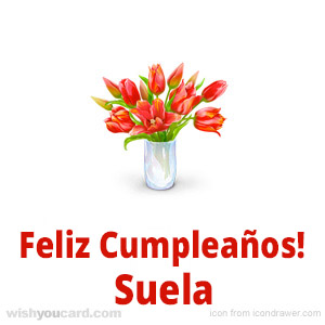 happy birthday Suela bouquet card