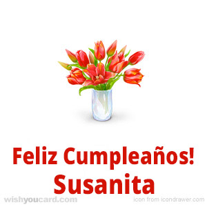 happy birthday Susanita bouquet card