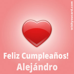 happy birthday Alejándro heart card