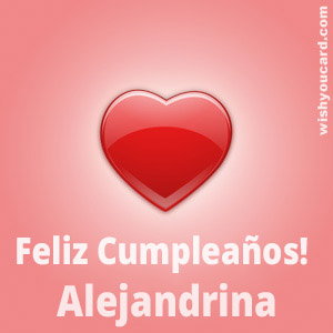 happy birthday Alejandrina heart card