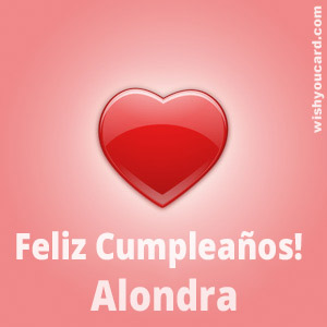 happy birthday Alondra heart card