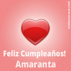 happy birthday Amaranta heart card