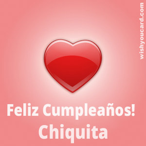 happy birthday Chiquita heart card