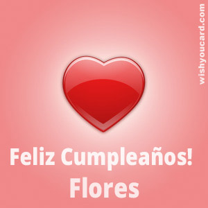 happy birthday Flores heart card