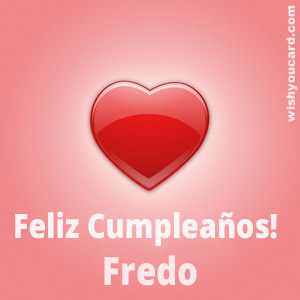 happy birthday Fredo heart card