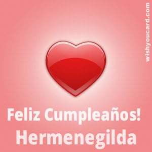 happy birthday Hermenegilda heart card
