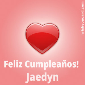 happy birthday Jaedyn heart card
