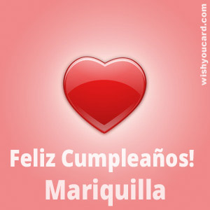 happy birthday Mariquilla heart card
