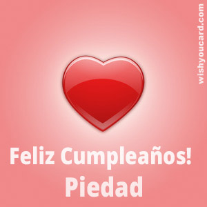 happy birthday Piedad heart card