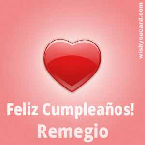 happy birthday Remegio heart card