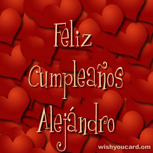 happy birthday Alejándro hearts card