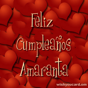 happy birthday Amaranta hearts card