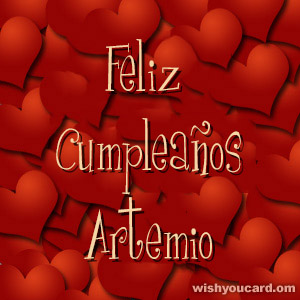 happy birthday Artemio hearts card