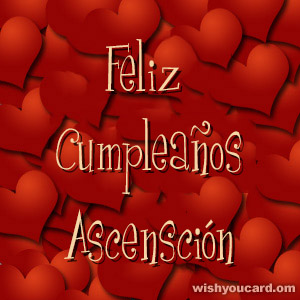 happy birthday Ascensción hearts card