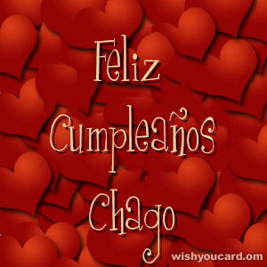 happy birthday Chago hearts card