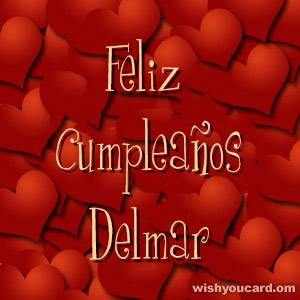happy birthday Delmar hearts card