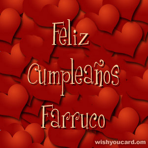 happy birthday Farruco hearts card