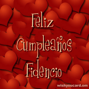 happy birthday Fidencio hearts card