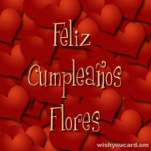 happy birthday Flores hearts card
