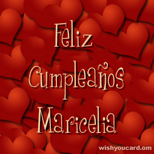 happy birthday Maricelia hearts card