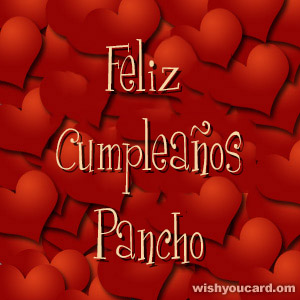 happy birthday Pancho hearts card