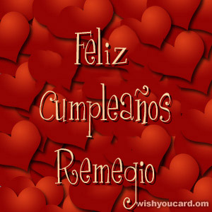 happy birthday Remegio hearts card