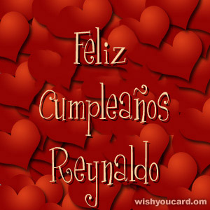 happy birthday Reynaldo hearts card