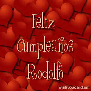 happy birthday Rodolfo hearts card
