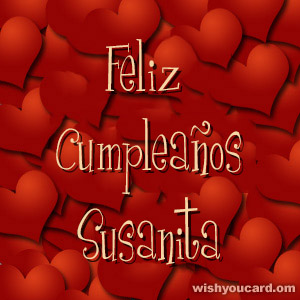 happy birthday Susanita hearts card