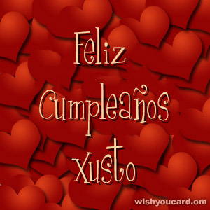 happy birthday Xusto hearts card
